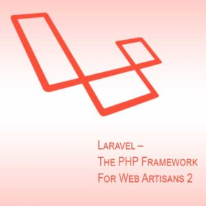 The PHP Framework For Web Artisans 2