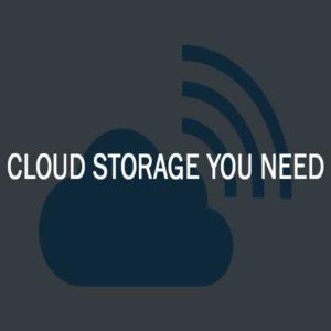cloud storage you need